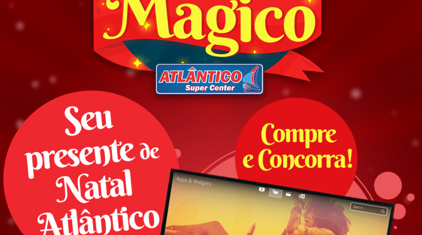 SEU PRESENTE DE NATAL ATLÂNTICO: COMPRE E CONCORRA!