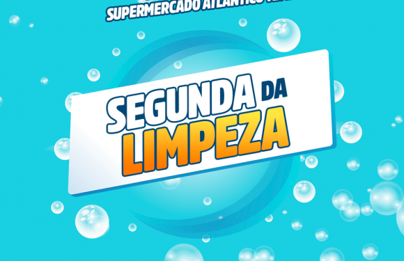 NOVIDADE: SEGUNDA DA LIMPEZA ATLÂNTICO!