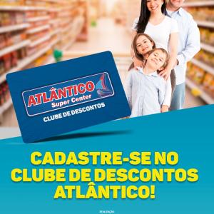 CADASTRE-SE AGORA NO CLUBE DE DESCONTOS ATLÂNTICO!