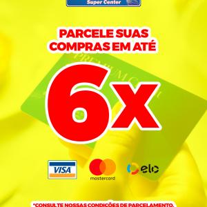PARCELE SUAS COMPRAS EM ATÉ 6X!